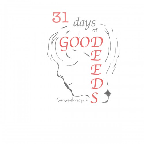 31 Days of Good Deeds